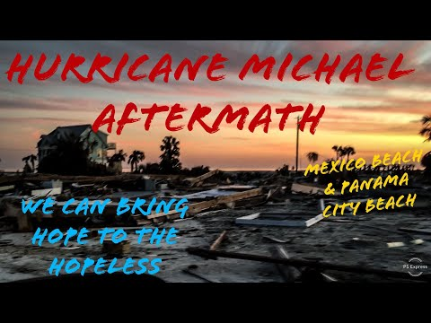 (Hurricane Michael)/Mexico Beach//Don't lose hope//