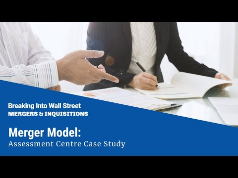 Merger Model: Assessment Centre Case Study