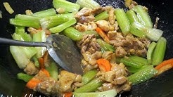 Chinese Recipe : Stir-fried Chicken with Celery
