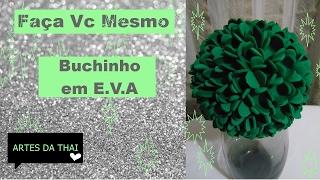 ♥FAÇA VC MESMO, BUCHINHO EM E V A / ARTES DA THAI♥