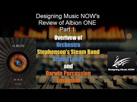Designing Music NOW's Review of Albion One -  Part 1 - Library Overview