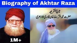 Biography of Akhtar Raza Tajushshariah, ताजुशशरीआह का इन्तेकाल हो गया है 20.7.18