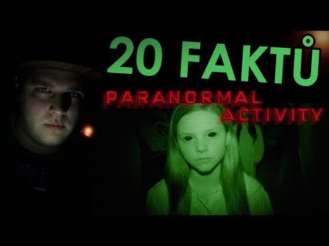 20 FAKTŮ - Paranormal Activity