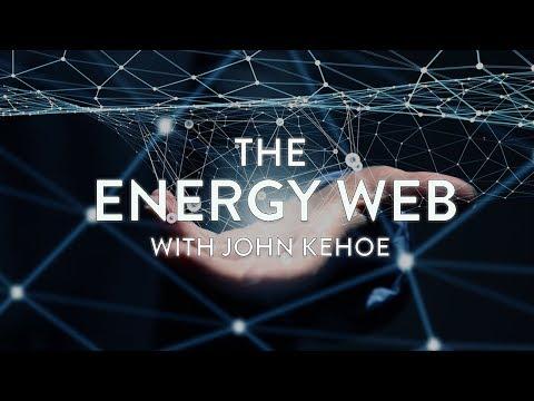 John Kehoe: The Energy Web