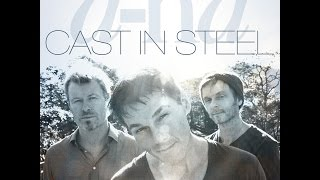 Cast In Steel Out Now