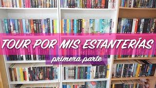 Bookshelf tour 2015 (español) | Tour por mis estanterías -Parte 1/2-