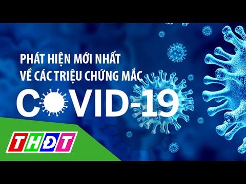 Phát hiện mới nhất về các triệu chứng mắc Covid-19   THDT