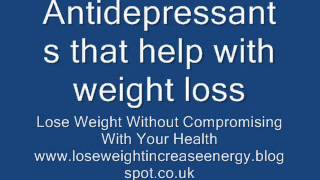 Antidepressants that help with weight loss