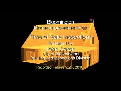 Bloomington Home Improvement Fair: Time of Sale Inspections