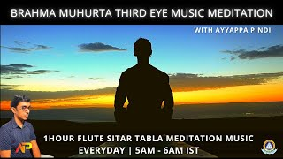 Brahma Muhurta Third Eye Music Meditation Guided Meditation By Ayyappa Pindi