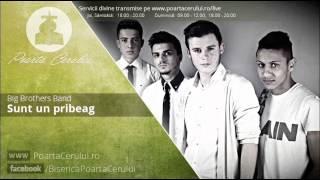 Big Brother Band - Sunt un pribeag