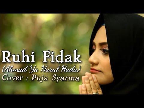 Download Lagu Puja Syarma - Rouhi Fidak (Ahmad Ya Nurul Huda) Cover