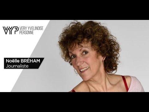 VYP – Noëlle Bréham, journaliste