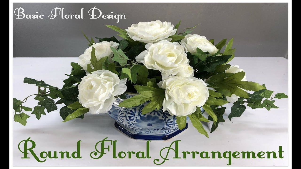 Tricia S Creations Basic Floral Design Part 1 Round Floral