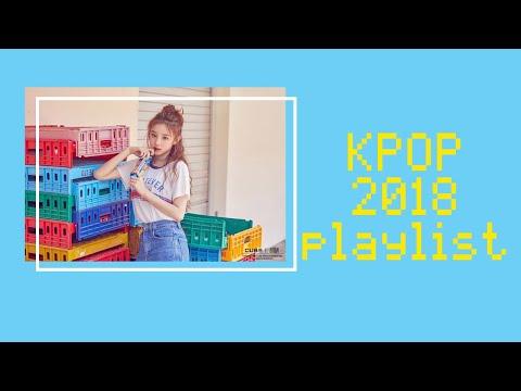 KPOP 2018 playlist    Mood Boost 🌻