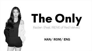 Raiden (레이든) X Irene (아이린) - The Only - Lyric Video [HAN/ROM/ENG]