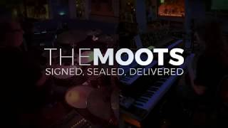 Signed, Sealed, Delivered | THE MOOTS | Live at Space 39