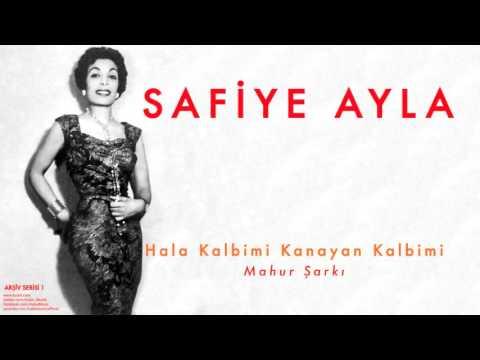 Sequence Safiye Ayla - Hala Kalbimi Kanayan Kalbimi [ Arşiv Serisi No:1 © 2004 Kalan Müzik ]