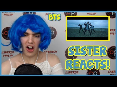 SISTER (NON K-POP FAN) REACTS TO BTS [FIRST TIME REACTION]