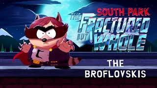 South Park: The Fractured But Whole OST (2017) - The Broflov...