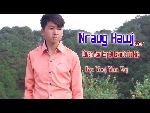 Nraug Hawj No 17 cover yuav txog 30 Lawm os tus hlub by Yooj Yim Vaj 2018 2019 thumbnail