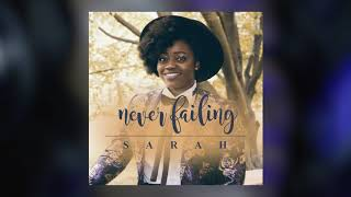 Never Failing by Sarah