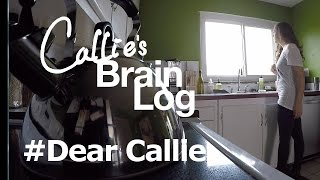 Brain Log S2 Ep10 - Dear Callie