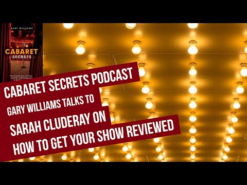 How to get your cabaret show reviewed for This Is Cabaret by Sarah Cluderay