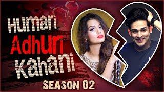 Priyank Sharma & Divya Agarwal Break Up Story Humari Adhuri Kahani 2