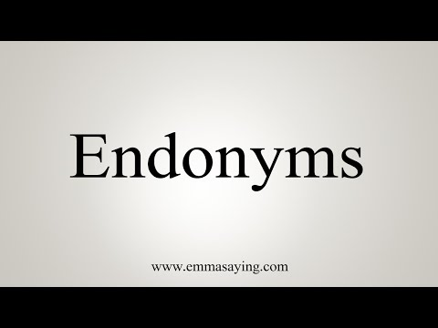 How To Pronounce Endonyms