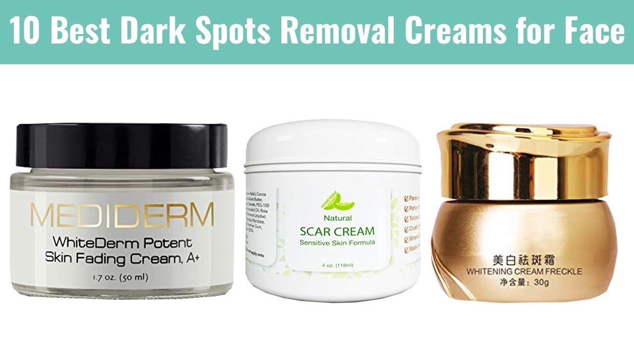 10 Best Dark Spots Removal Creams For Face 2019 For Acne Scars
