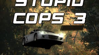 Need for Speed: Most Wanted - Stupid Cops 3