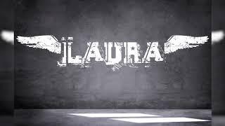 Laura - Was ist passiert?