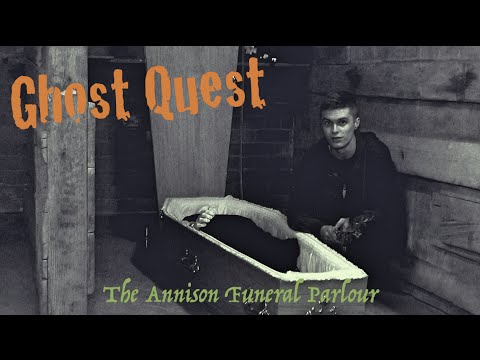 Annison Funeral Parlour Hull - Ghost Hunting - Ghost Quest ft. Chris Conway by: Ghost Quest