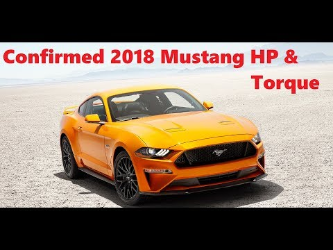 CONFIRMED 2018 Mustang GT and Ecoboost Horsepower & Torque | 0-60 Under 4 Seconds