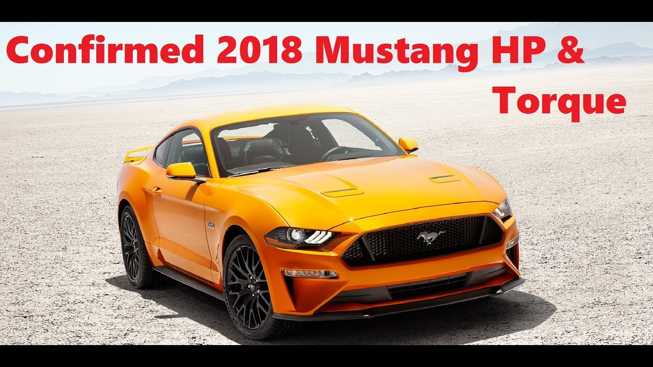 2018 ford 6 7 torque. wonderful ford confirmed 2018 mustang gt and ecoboost horsepower u0026 torque  060 under 4  seconds intended ford 6 7 torque