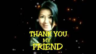 THANK YOU MY FRIEND with lyrics by Tin Arnaldo