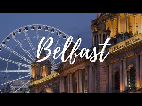 BELFAST - Northern Ireland Travel Guide | Around The World