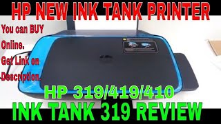 HP INK TANK 319,419 FIRST LOOK & REVIEW 2018. #techbiman