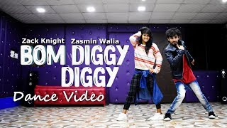 Bom Diggy Diggy Dance Video | Zack Knight | Jasmin Walia | Choreography | Ajay Poptron And Jyoti