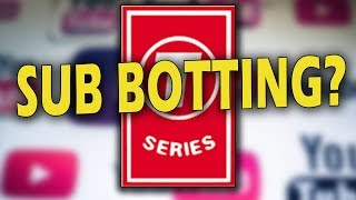 So, Is T-Series Actually Sub Botting?... the real truth