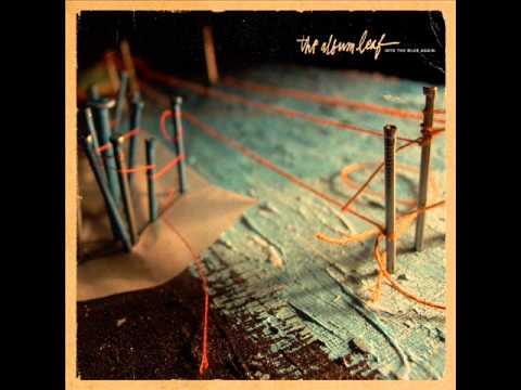The Album Leaf - Into The Blue Again [FULL ALBUM] Mp3