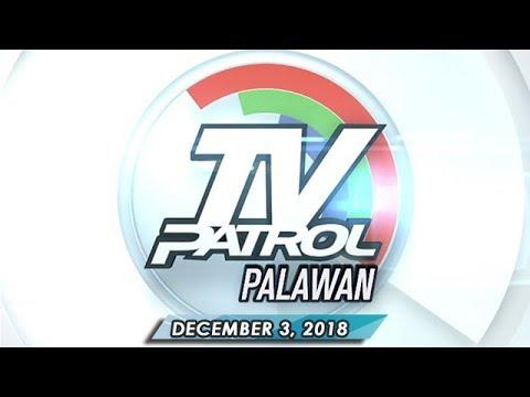 TV Patrol Palawan - December 3, 2018