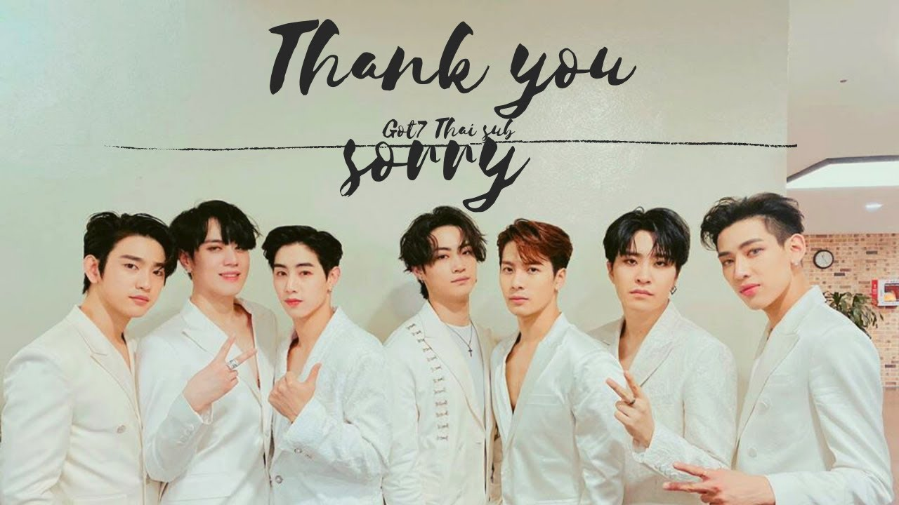 "GOT7 ""Thank you, Sorry"" 이젠 내가 할게 เนื้อเพลง [ซับไทย/Thai Sub] - YouTube"
