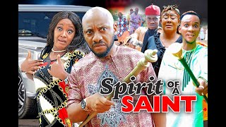 SPIRIT OF A SAINT SEASON 1 - (NEW MOVIE)  YUL EDOCHIE 2020 Latest Nigerian Nollywood Movie Full HD