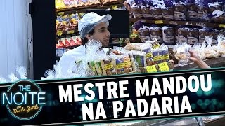 The Noite (13/05/15) - Mestre Mandou na Padaria