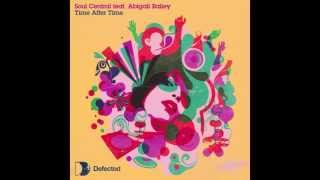 Soul Central feat. Abigail Bailey - Time After Time (Original Mix) [Full Length] 2007