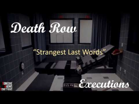 10 Strangest and Uncomfortably Funny Last Words Before Execution - Death Row Executions