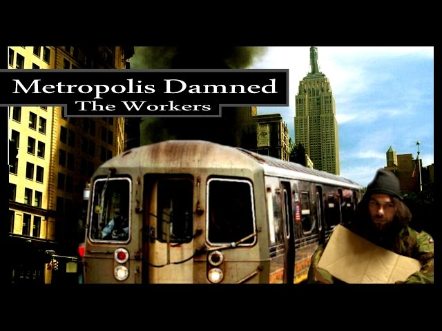 Metropolis Damned-Video II