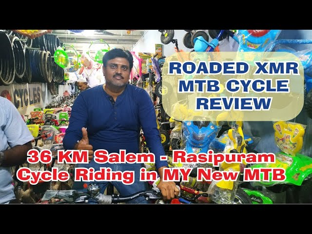 MTB Cycle Review | 36 KM Cycling Experience on Salem - Rasipuram Road | Roaded mtb performance